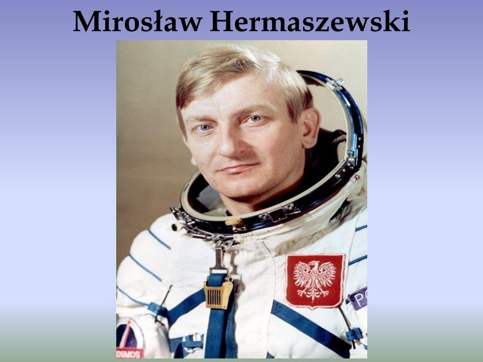 Urodzony 15 września 1941 w Lipnikach na Wołyniu, syn Romana i Kamili z domu Bielańskiej – generał brygady Wojska Polskiego, kosmonauta – pierwszy i jedyny w dotychczasowej historii Polak, który odbył lot w kosmos