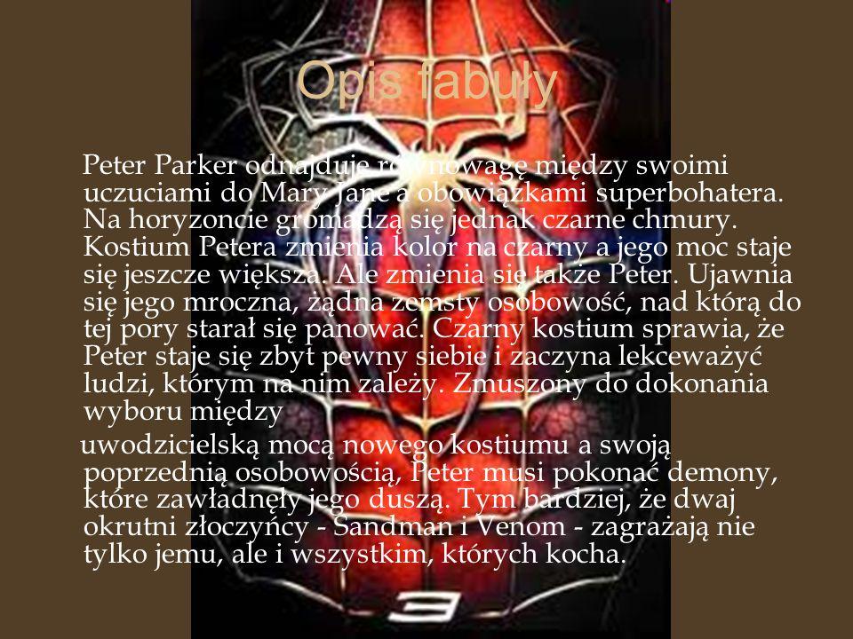 Opis fabuły Peter Parker odnajduje równowagę między swoimi uczuciami do Mary Jane a obowiązkami superbohatera. Na horyzoncie gromadzą się jednak czarn