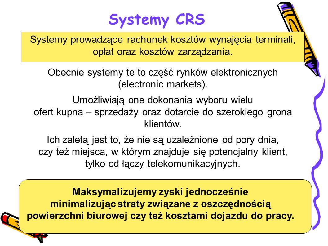 Systemy prowadzące rachunek kosztów wynajęcia terminali, opłat oraz kosztów zarządzania. Obecnie systemy te to część rynków elektronicznych (electroni
