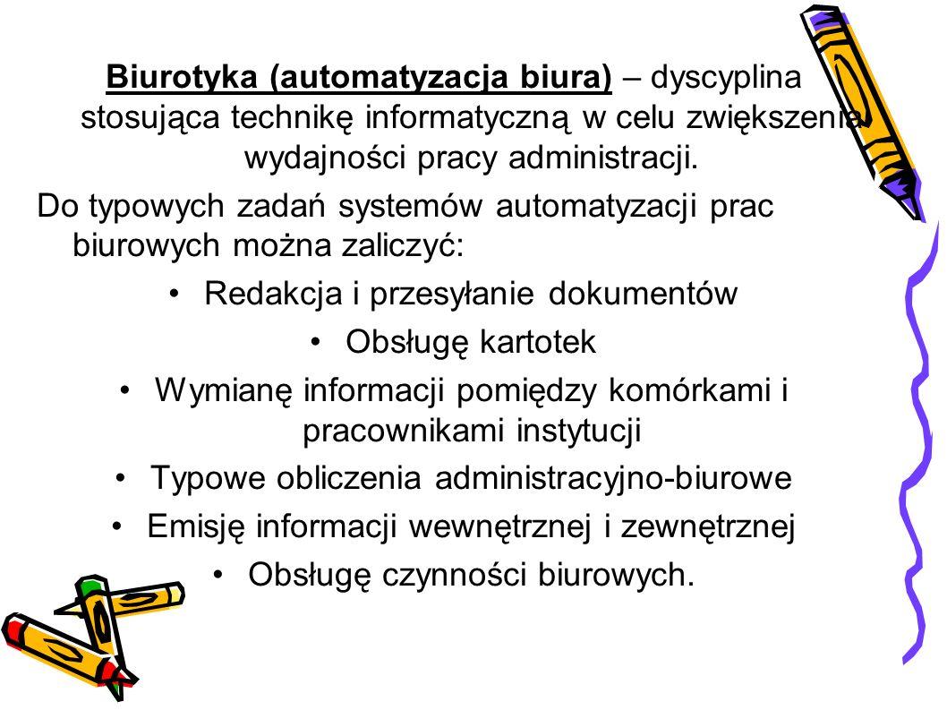 Biurotyka (automatyzacja biura) – dyscyplina stosująca technikę informatyczną w celu zwiększenia wydajności pracy administracji. Do typowych zadań sys