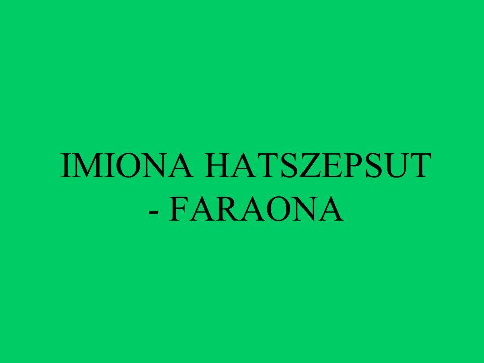 IMIONA HATSZEPSUT - FARAONA