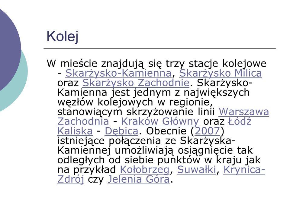 Kolej W mieście znajdują się trzy stacje kolejowe - Skarżysko-Kamienna, Skarżysko Milica oraz Skarżysko Zachodnie.