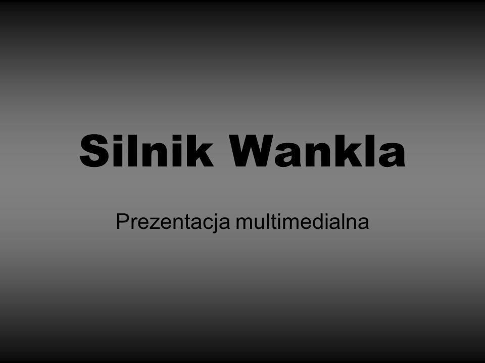 Silnik Wankla Prezentacja multimedialna