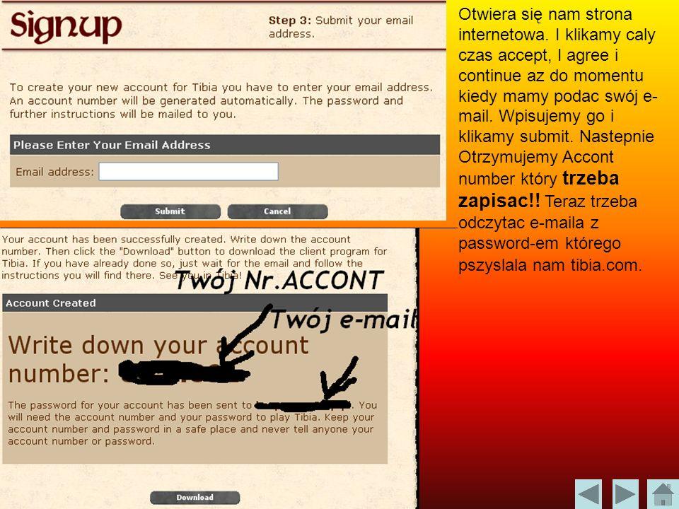 Otwiera się nam strona internetowa. I klikamy caly czas accept, I agree i continue az do momentu kiedy mamy podac swój e- mail. Wpisujemy go i klikamy