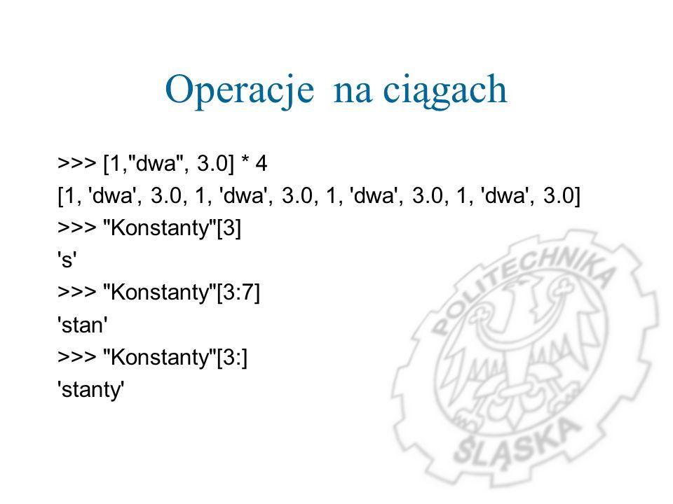 Operacje na ciągach >>> [1,