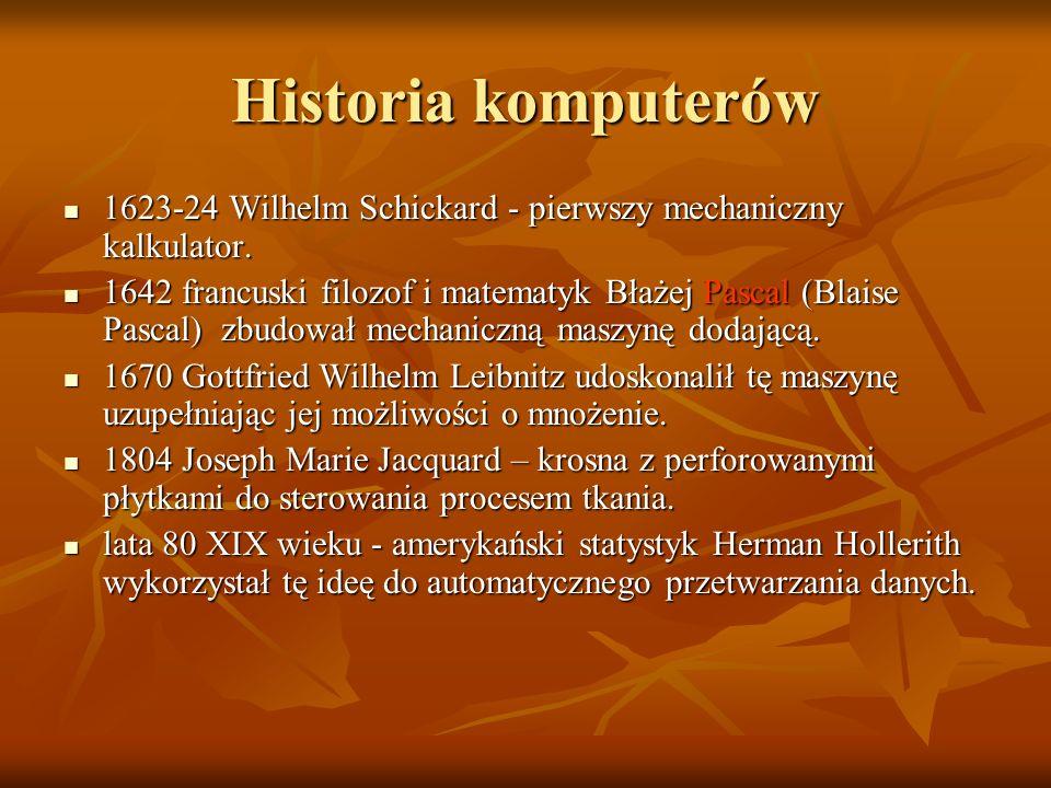 Historia komputerów 1623-24 Wilhelm Schickard - pierwszy mechaniczny kalkulator. 1623-24 Wilhelm Schickard - pierwszy mechaniczny kalkulator. 1642 fra