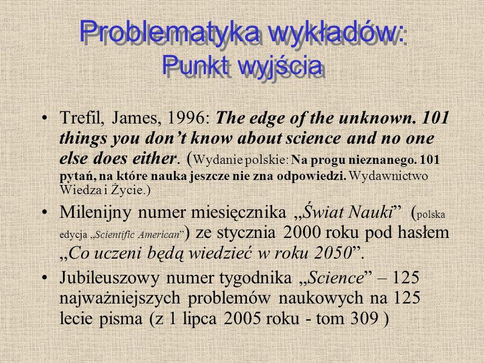 Literatura zalecana 7.ARTYKUŁY Z MIESIĘCZNIKA ŚWIAT NAUKI: Bernstein, M.P., Sandford, S.A., Allamandola, L.J., 1999: Pozaziemskie cząsteczki życia.