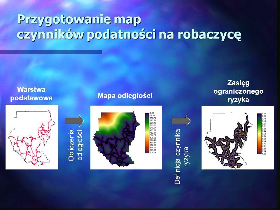 Przygotowanie map czynników podatności na robaczycę Mapa odległości Zasięg ograniczonego ryzyka Warstwa podstawowa Obliczenia odległości Definicja czy