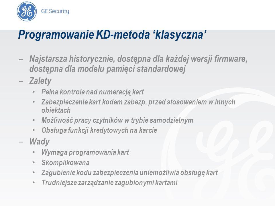 slide 16 Programowanie KD-metoda klasyczna – Najstarsza historycznie, dostępna dla każdej wersji firmware, dostępna dla modelu pamięci standardowej –