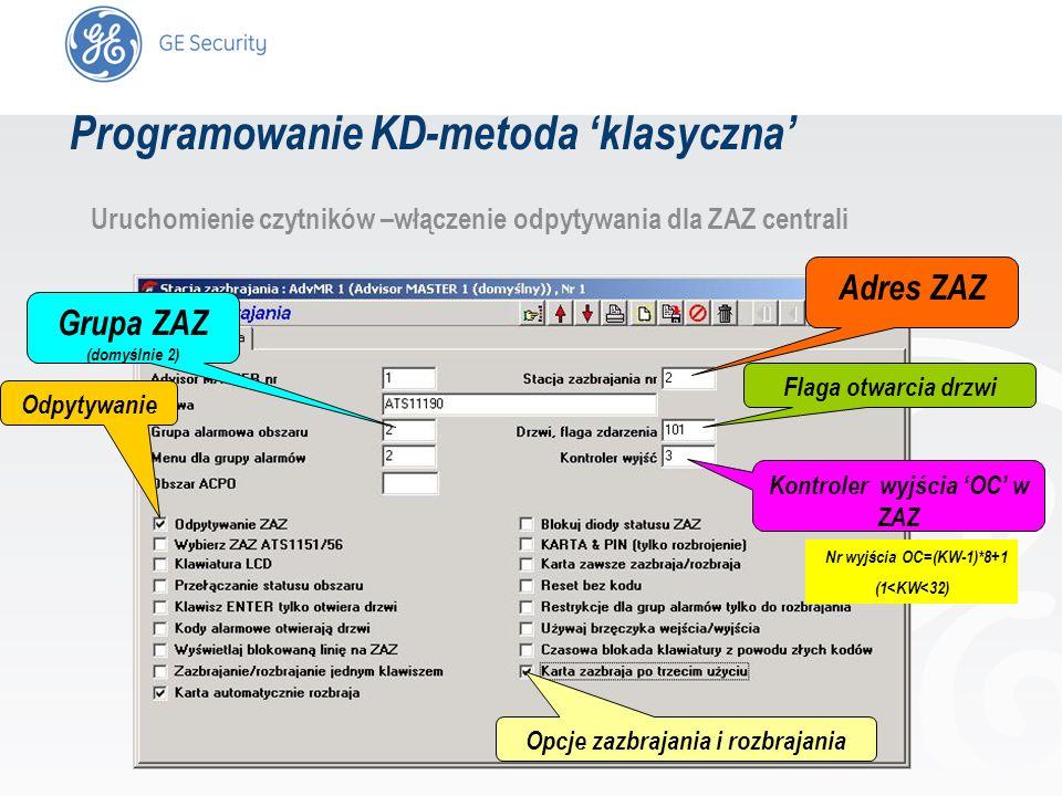 slide 25 Uruchomienie czytników –włączenie odpytywania dla ZAZ centrali Adres ZAZ Grupa ZAZ (domyślnie 2) Odpytywanie Opcje zazbrajania i rozbrajania