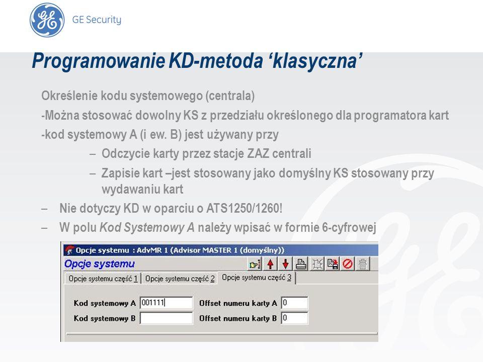 slide 28 Określenie kodu systemowego (centrala) -Można stosować dowolny KS z przedziału określonego dla programatora kart -kod systemowy A (i ew. B) j