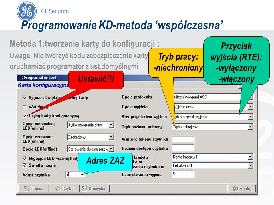 slide 44 Metoda 1:tworzenie karty do konfiguracji : Uwaga: Nie tworzyć kodu zabezpieczenia karty, uruchamiać programator z ust.domyślnymi Tryb pracy: