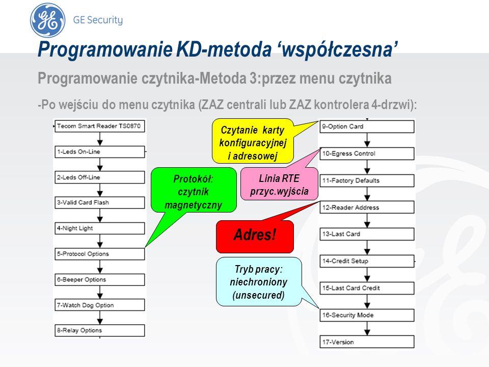 slide 49 Programowanie KD-metoda współczesna Programowanie czytnika-Metoda 3:przez menu czytnika -Po wejściu do menu czytnika (ZAZ centrali lub ZAZ ko