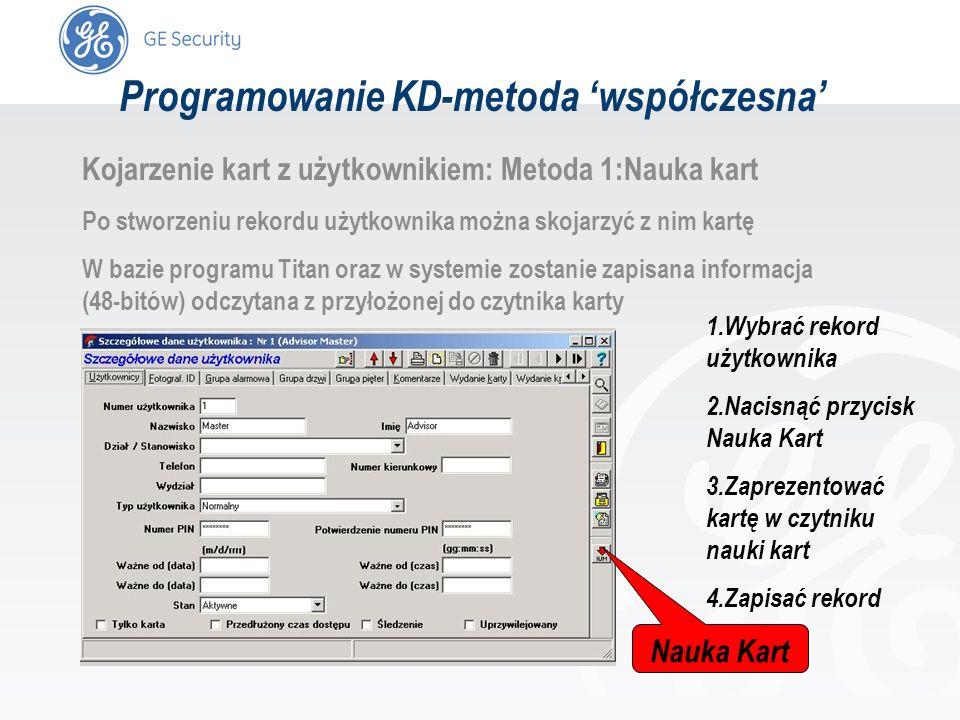slide 53 Kojarzenie kart z użytkownikiem: Metoda 1:Nauka kart Po stworzeniu rekordu użytkownika można skojarzyć z nim kartę W bazie programu Titan ora