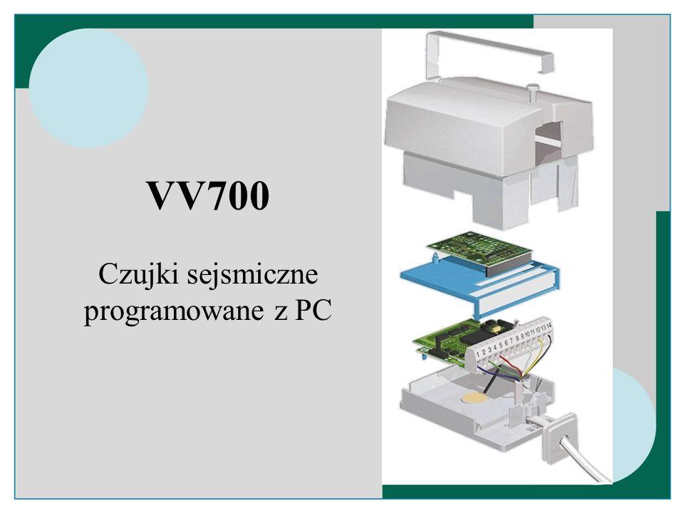 VV700 Czujki sejsmiczne programowane z PC