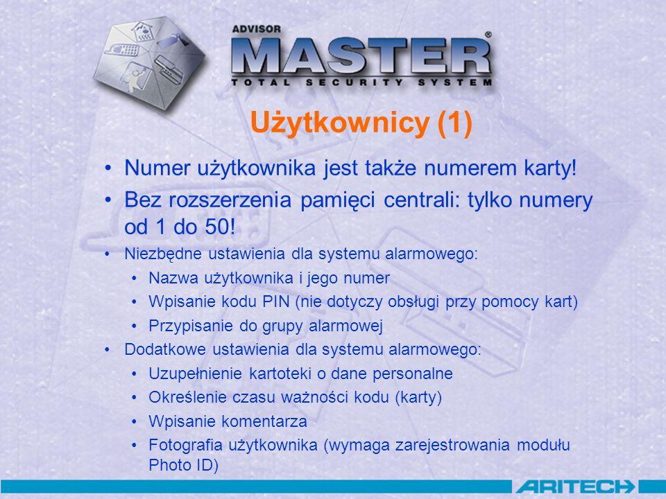 Użytkownicy (1) Numer użytkownika jest także numerem karty! Bez rozszerzenia pamięci centrali: tylko numery od 1 do 50! Niezbędne ustawienia dla syste