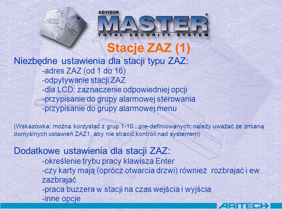 Stacje ZAZ (1) Niezbędne ustawienia dla stacji typu ZAZ: -adres ZAZ (od 1 do 16) -odpytywanie stacji ZAZ -dla LCD: zaznaczenie odpowiedniej opcji -prz