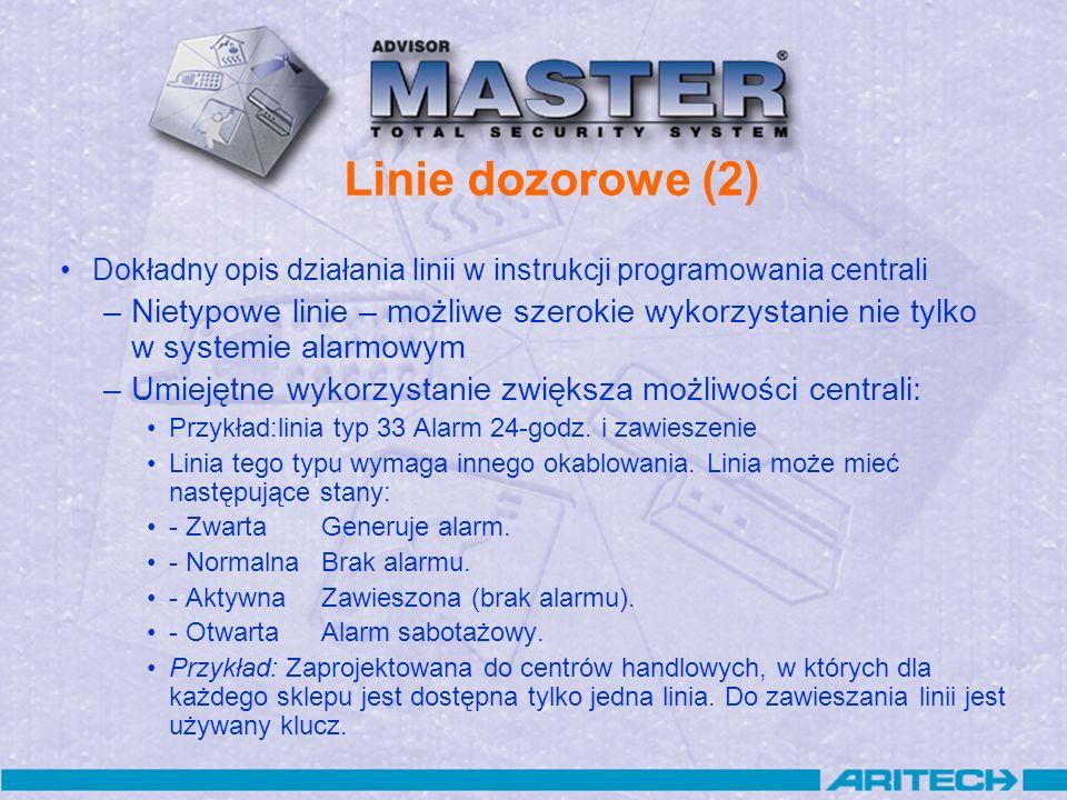 Linie dozorowe (2) Dokładny opis działania linii w instrukcji programowania centrali –Nietypowe linie – możliwe szerokie wykorzystanie nie tylko w sys