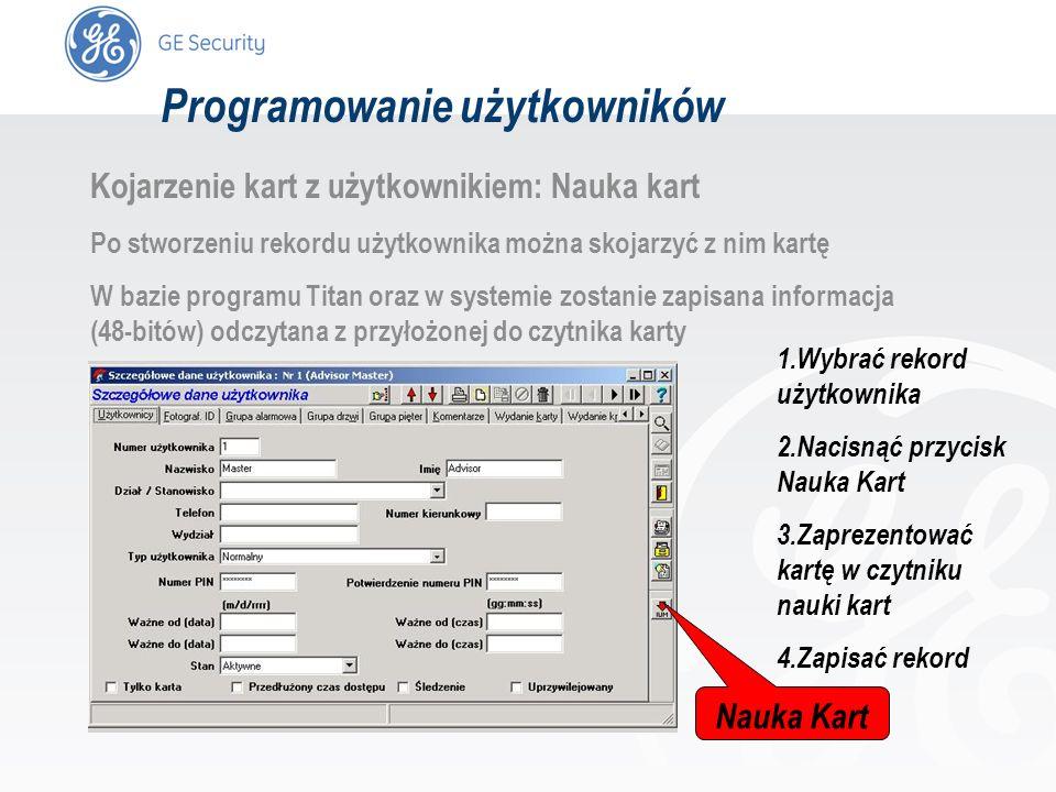 slide 17 Kojarzenie kart z użytkownikiem: Nauka kart Po stworzeniu rekordu użytkownika można skojarzyć z nim kartę W bazie programu Titan oraz w syste