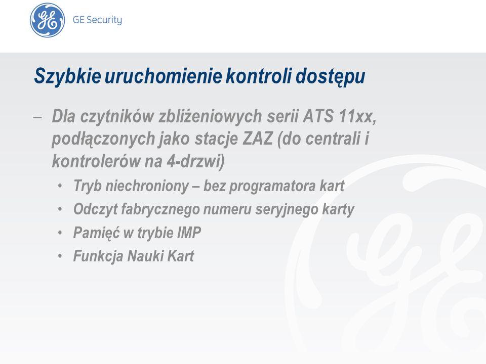 slide 2 Szybkie uruchomienie kontroli dostępu – Dla czytników zbliżeniowych serii ATS 11xx, podłączonych jako stacje ZAZ (do centrali i kontrolerów na