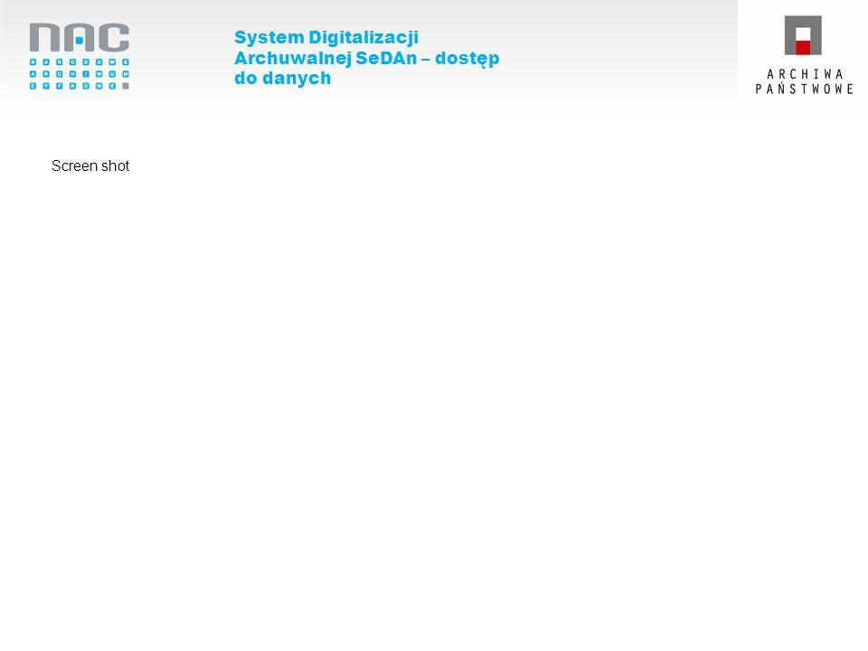 System Digitalizacji Archuwalnej SeDAn – dostęp do danych Screen shot