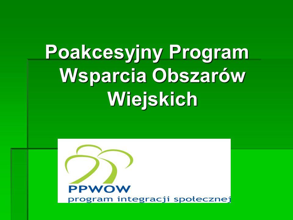 Program Integracji Społecznej jest jednym z komponentów Poakcesyjnego Programu Wsparcia Obszarów Wiejskich (PPWOW) Program ten został określony w umowie pożyczki Nr 7358 POL zawartej pomiędzy Międzynarodowym Bankiem Odbudowy i Rozwoju (Bank Światowy), a Rządem Rzeczypospolitej Polskiej w dniu 7 kwietnia 2006 r.
