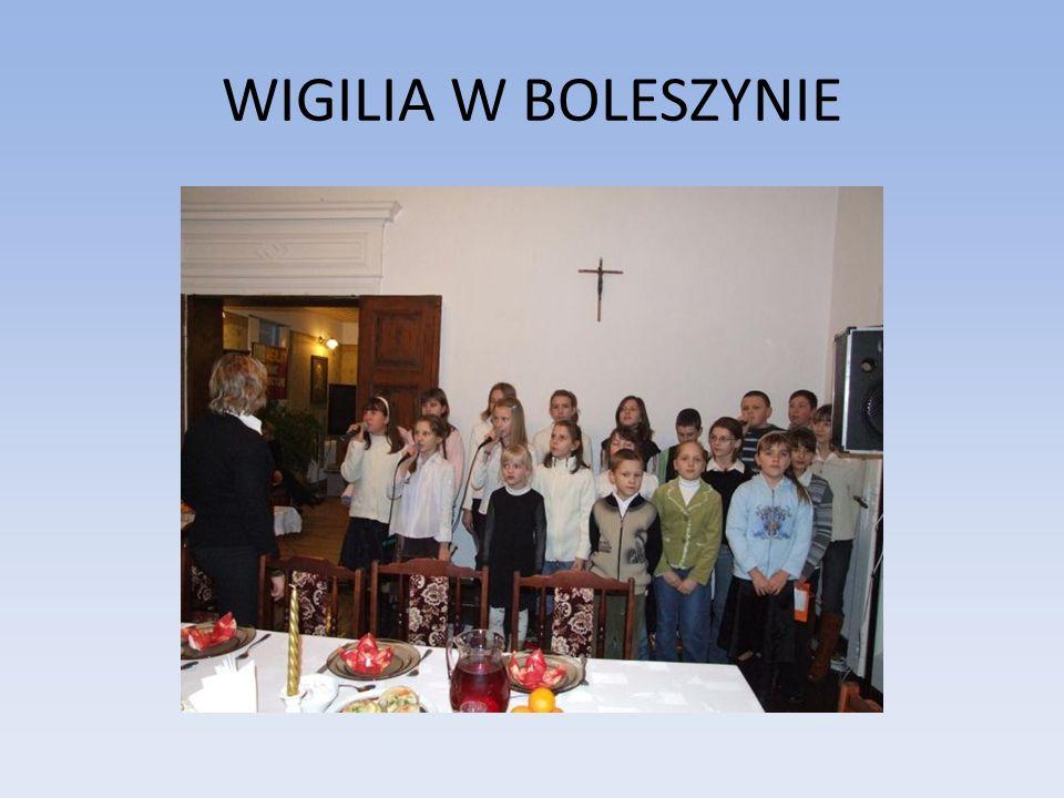 WIGILIA W BOLESZYNIE
