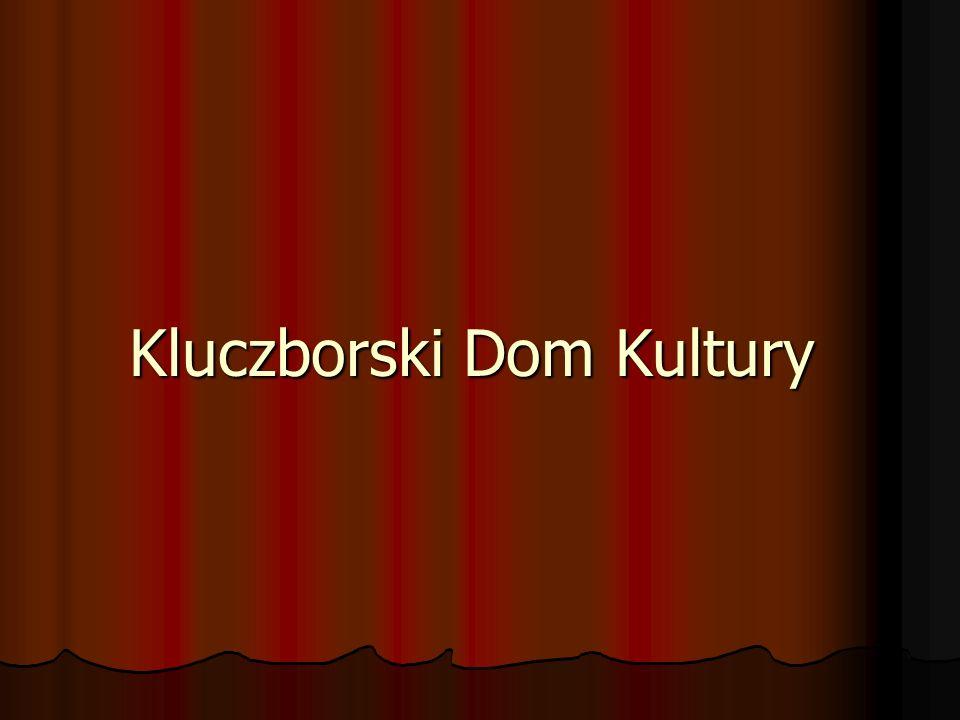 Kluczborski Dom Kultury mieści się w zabytkowym budynku przy ul. Mickiewicza 5 w Kluczborku.