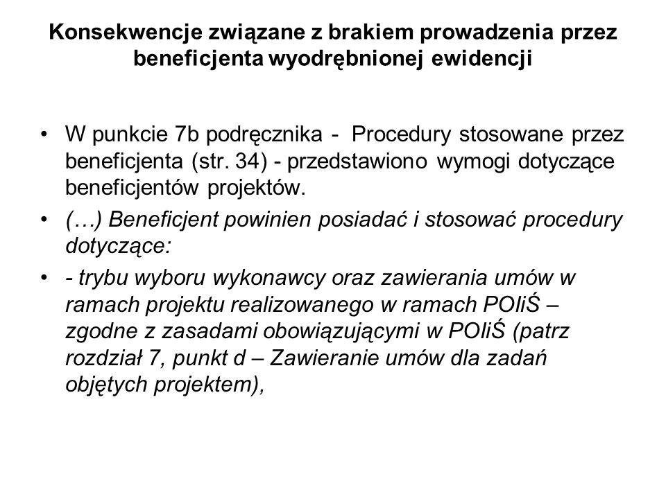 Konsekwencje związane z brakiem prowadzenia przez beneficjenta wyodrębnionej ewidencji W punkcie 7b podręcznika - Procedury stosowane przez beneficjen