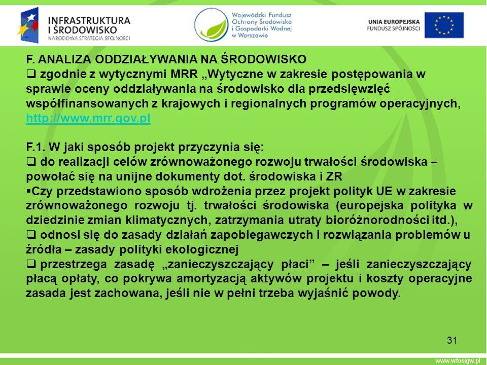 31 F. ANALIZA ODDZIAŁYWANIA NA ŚRODOWISKO zgodnie z wytycznymi MRR Wytyczne w zakresie postępowania w sprawie oceny oddziaływania na środowisko dla pr