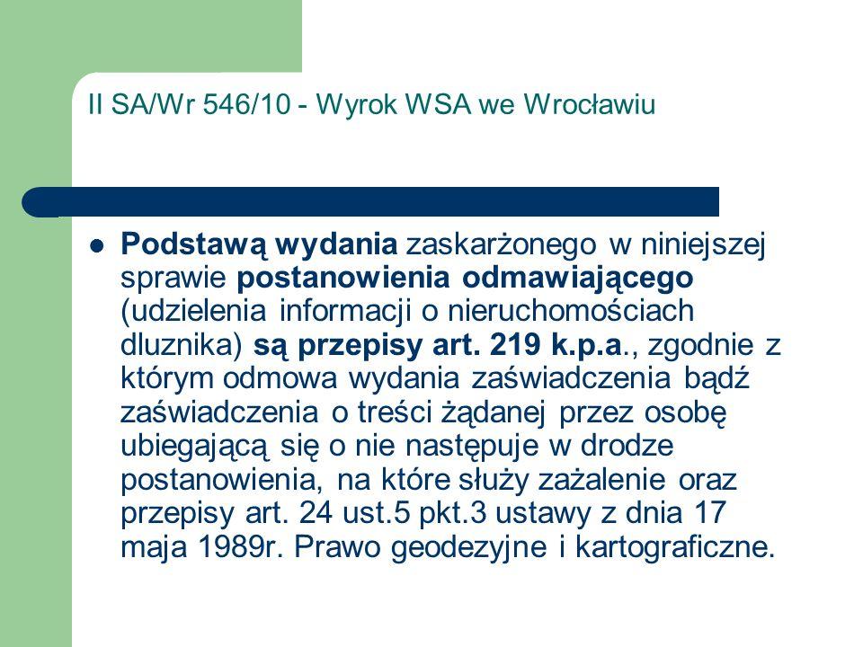 II SA/Wr 546/10 - Wyrok WSA we Wrocławiu Podstawą wydania zaskarżonego w niniejszej sprawie postanowienia odmawiającego (udzielenia informacji o nieru