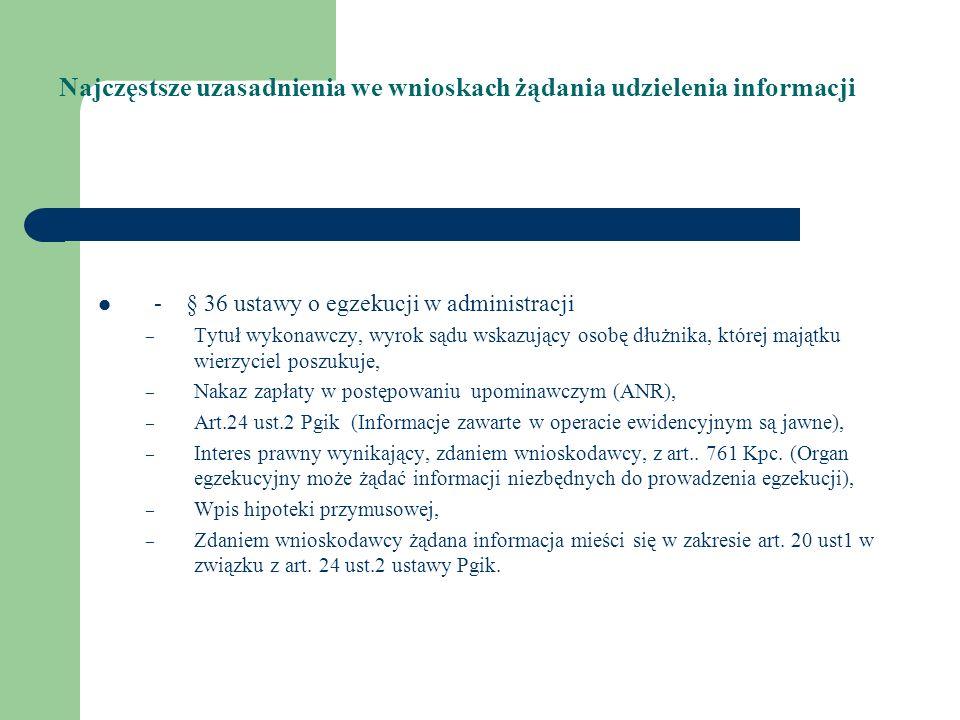 Najczęstsze uzasadnienia we wnioskach żądania udzielenia informacji - § 36 ustawy o egzekucji w administracji – Tytuł wykonawczy, wyrok sądu wskazując