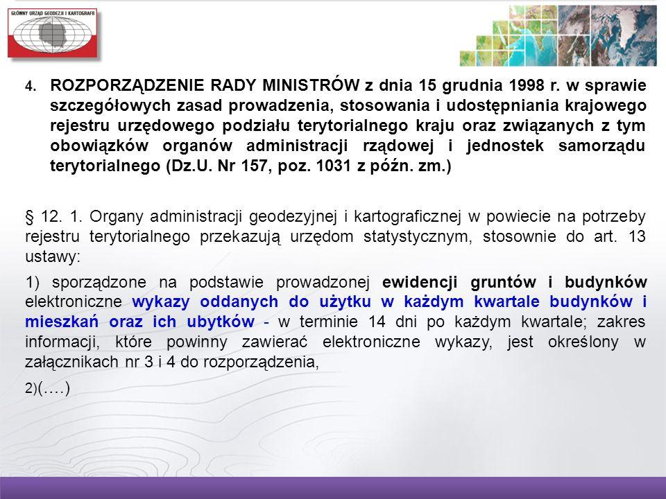 4. ROZPORZĄDZENIE RADY MINISTRÓW z dnia 15 grudnia 1998 r. w sprawie szczegółowych zasad prowadzenia, stosowania i udostępniania krajowego rejestru ur