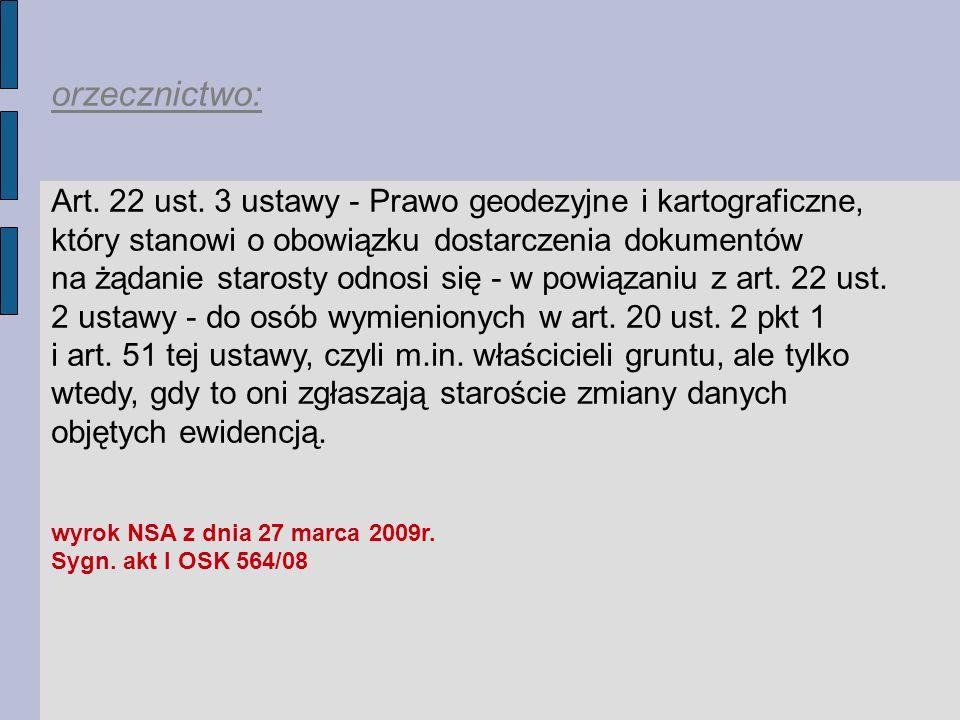 orzecznictwo: Art.22 ust.