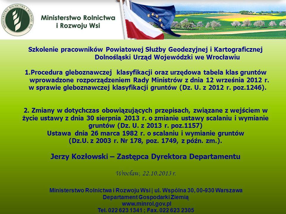 Kwiecień 2005 Ministerstwo Rolnictwa i Rozwoju Wsi | ul. Wspólna 30, 00-930 Warszawa Departament Gospodarki Ziemią www.minrol.gov.pl Tel. 022 623 1341