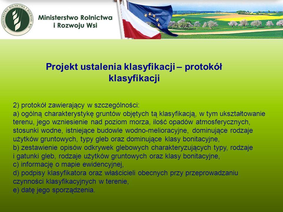 Projekt ustalenia klasyfikacji – protokół klasyfikacji 2) protokół zawierający w szczególności: a) ogólną charakterystykę gruntów objętych tą klasyfik