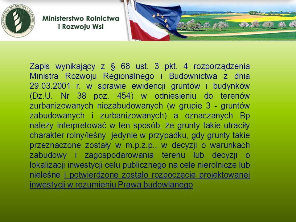 Kwiecień 2005 Zapis wynikający z § 68 ust. 3 pkt. 4 rozporządzenia Ministra Rozwoju Regionalnego i Budownictwa z dnia 29.03.2001 r. w sprawie ewidencj