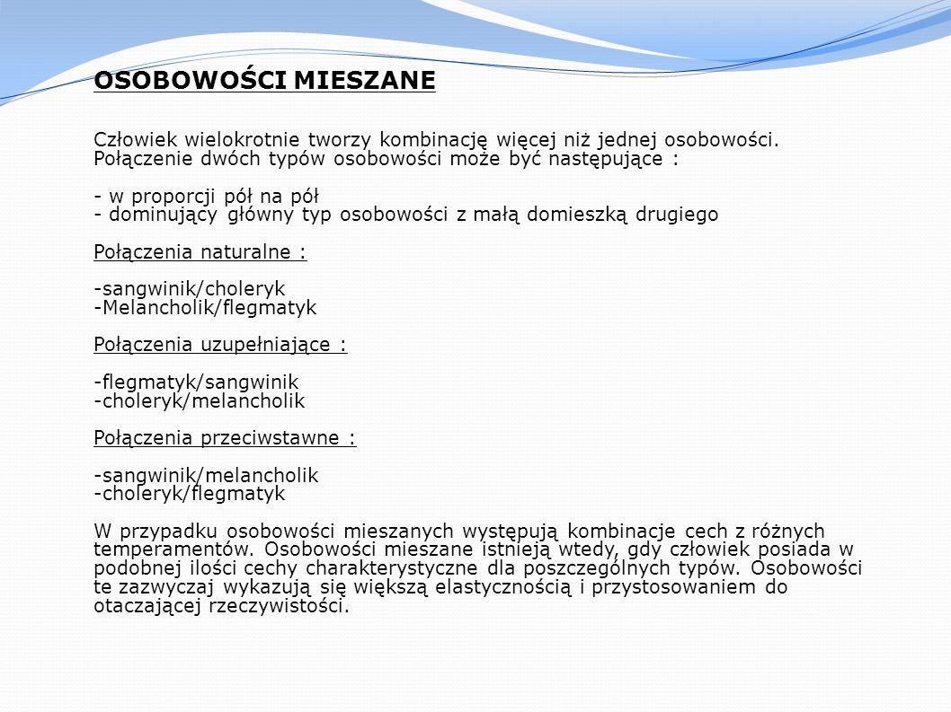 Chcesz wiedzieć więcej, wejdź na : http://traugutt.net/lo/temperament/kwestionariusz.php http://wolvrpg.mojeforum.net/temat-vt9884.html http://www.enneagram.pl/