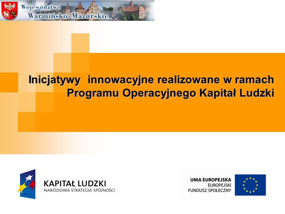 Inicjatywy innowacyjne realizowane w ramach Programu Operacyjnego Kapitał Ludzki