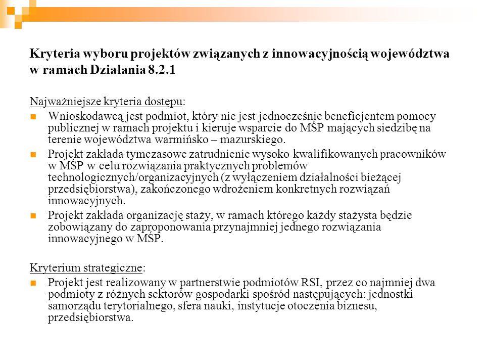 Projekty systemowe Działanie 8.2.2 Regionalne Strategie Innowacji 1.