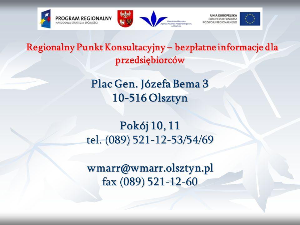 Regionalny Punkt Konsultacyjny – bezpłatne informacje dla przedsiębiorców Regionalny Punkt Konsultacyjny – bezpłatne informacje dla przedsiębiorców Plac Gen.