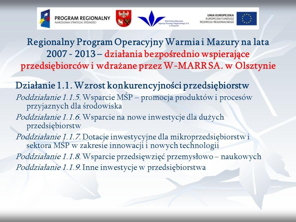 Regionalny Program Operacyjny Warmia i Mazury na lata 2007 - 2013 – działania bezpośrednio wspierające przedsiębiorców i wdrażane przez W-MARR SA.