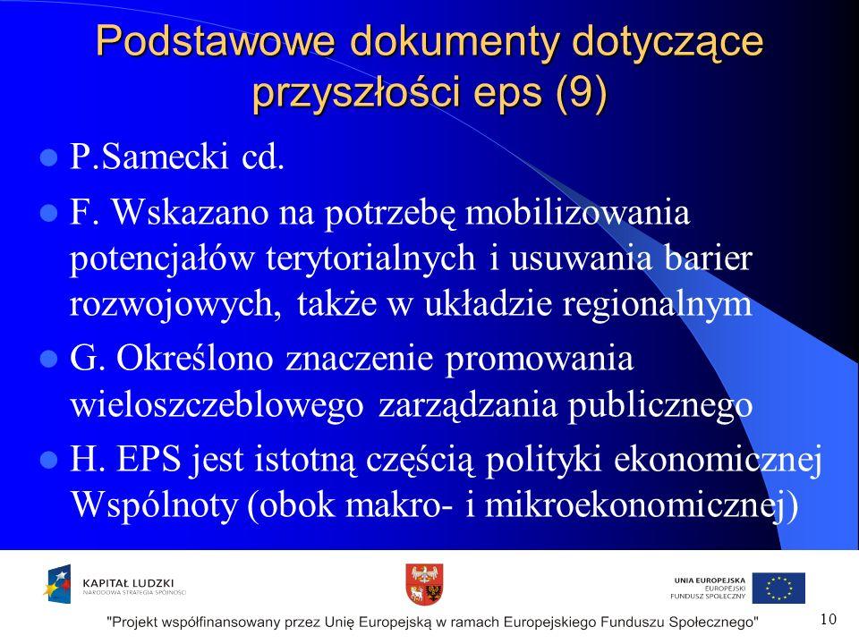 Podstawowe dokumenty dotyczące przyszłości eps (9) P.Samecki cd.