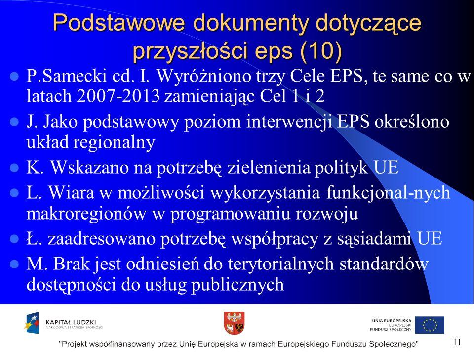 Podstawowe dokumenty dotyczące przyszłości eps (10) P.Samecki cd.