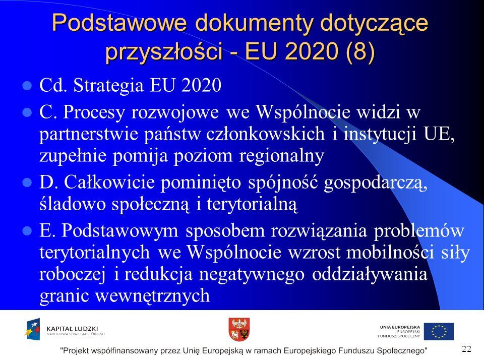 Podstawowe dokumenty dotyczące przyszłości - EU 2020 (8) Cd.