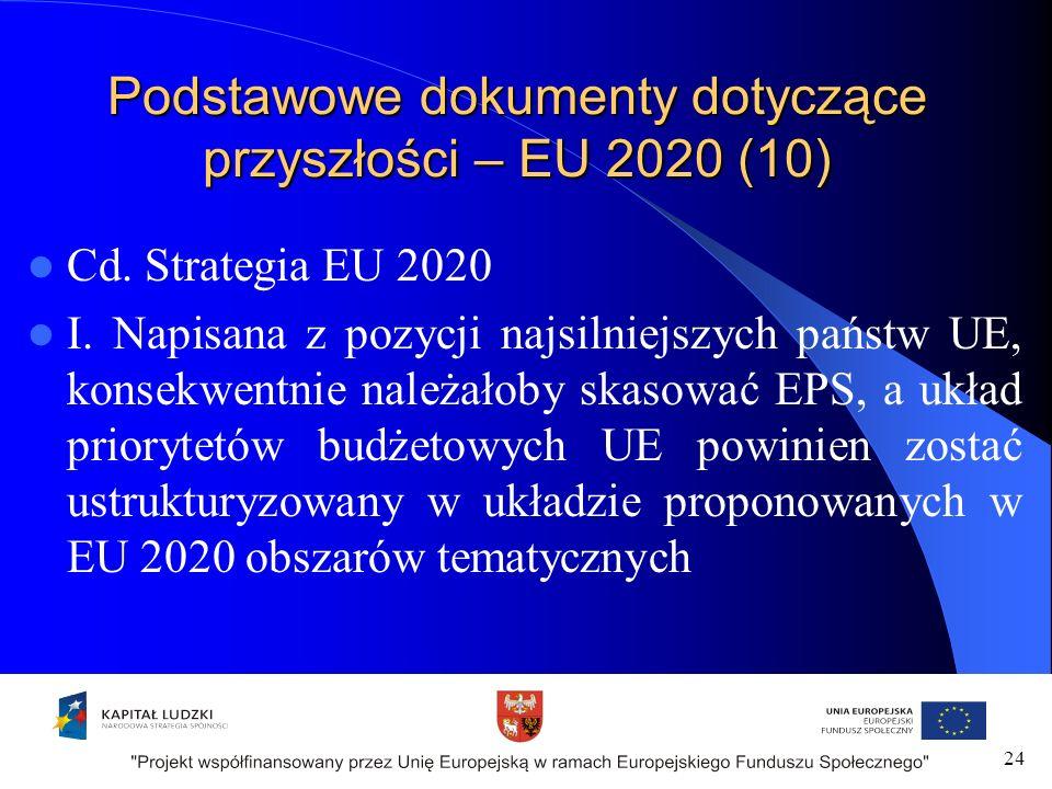 Podstawowe dokumenty dotyczące przyszłości – EU 2020 (10) Cd.