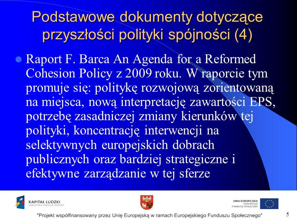 Podstawowe dokumenty dotyczące przyszłości polityki spójności (4) Raport F.