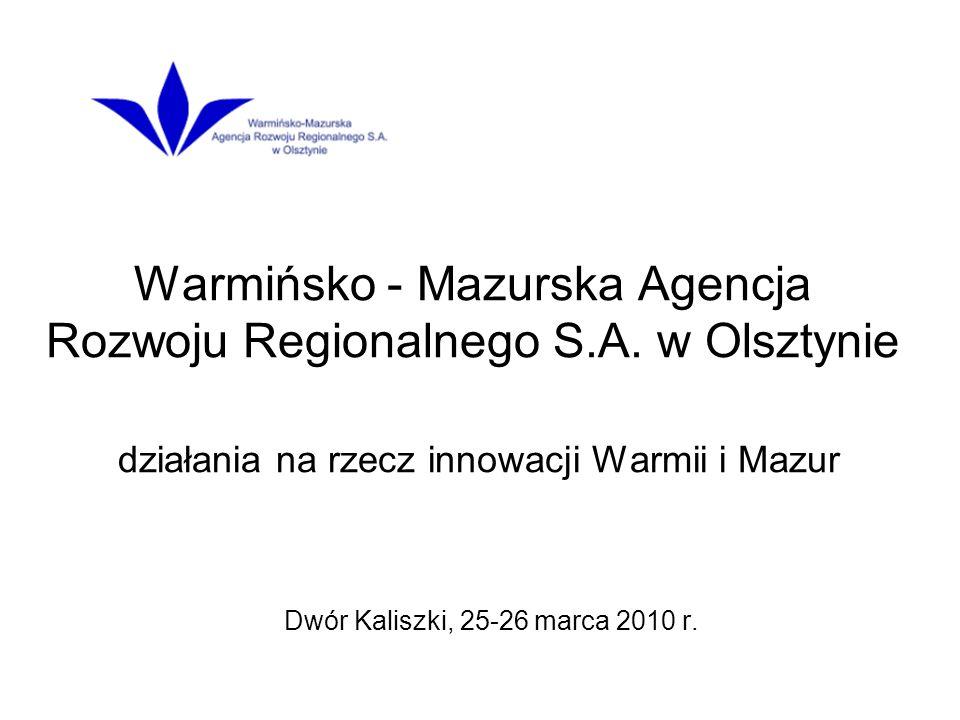 Warmińsko - Mazurska Agencja Rozwoju Regionalnego S.A.