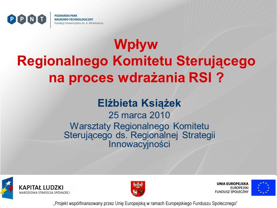Wpływ Regionalnego Komitetu Sterującego na proces wdrażania RSI .