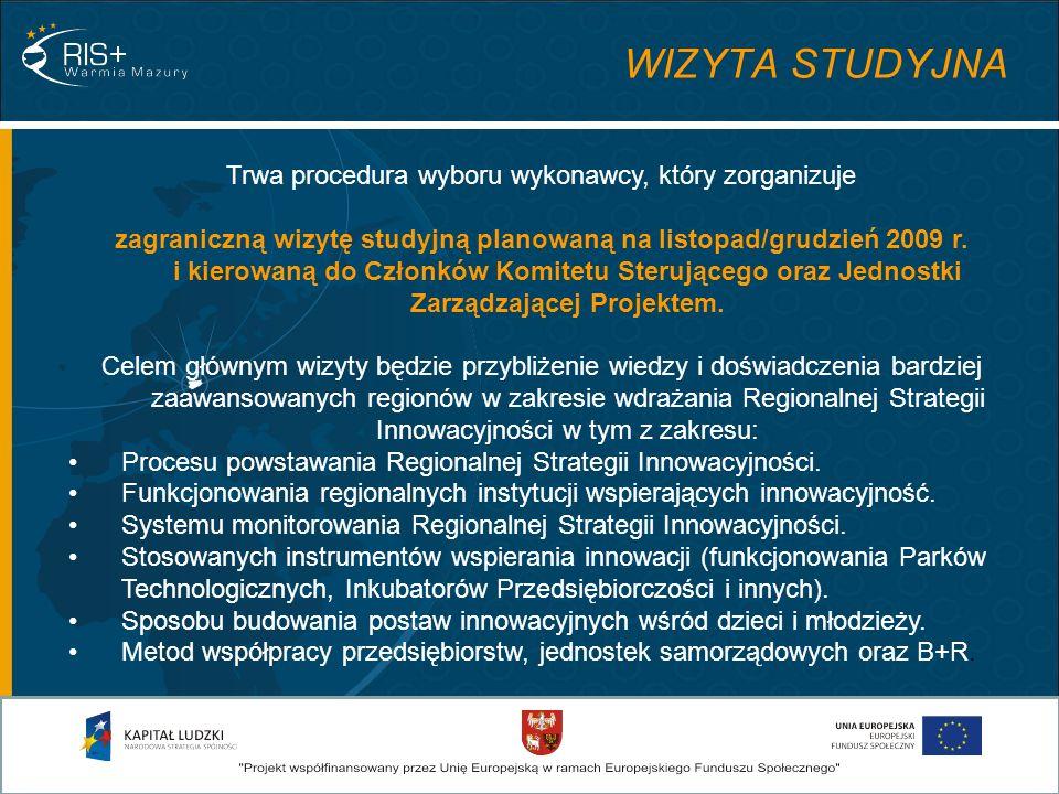 Trwa procedura wyboru wykonawcy, który zorganizuje zagraniczną wizytę studyjną planowaną na listopad/grudzień 2009 r.
